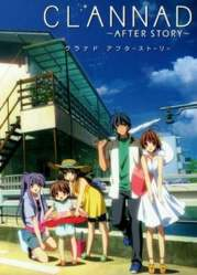 Clannad After Story – Todos os Episodios